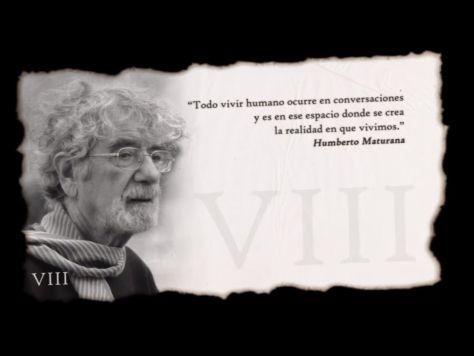 VIII - Humberto Maturana - Conversaciones