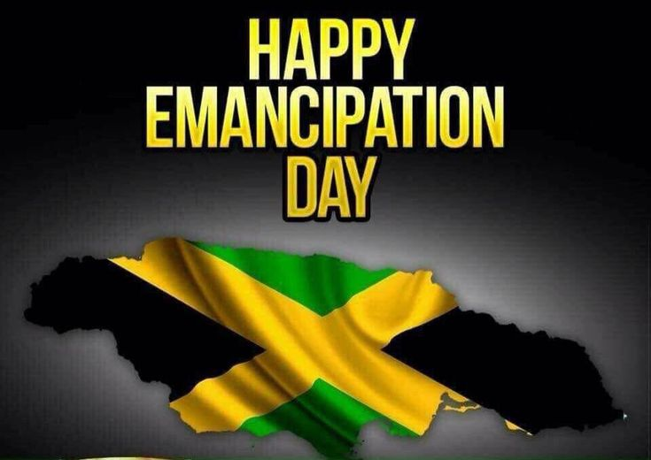 Emancipation Day | HAPPY EMANCIPATION DAY! - Caribbean News