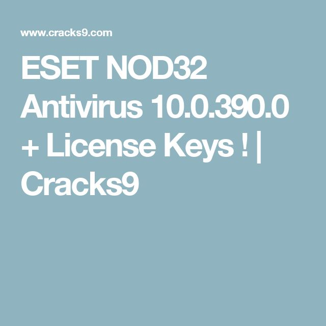 nod32 version 10 license key