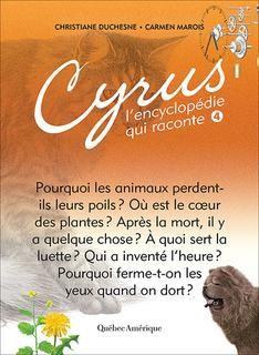 Cyrus, l'encyclopédie qui raconte t.04 n. Éd.