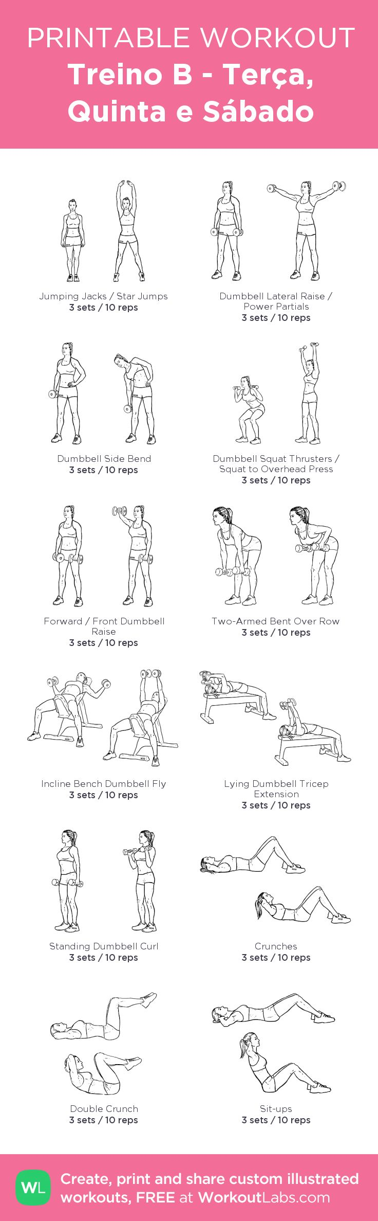 Treino B - Terça, Quinta e Sábado – my custom workout created at WorkoutLabs.com…