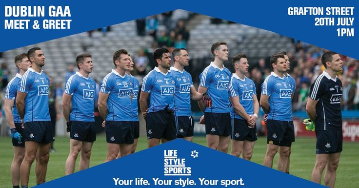 We Are Dublin  » MEET AND GREET WITH DUBLIN GAA STARS FROM ALL FOUR CODES