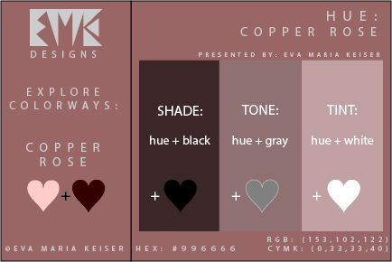 "Eva Maria Keiser Designs: Explore Color: ""Copper Rose"" (Shade, Tone, Tint)"