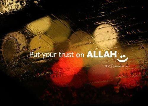 Trust Allah