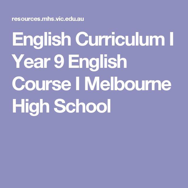 English Curriculum I Year 9 English Course I Melbourne High School