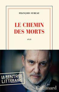 Le Bouquinovore: Le chemin des morts, François Sureau