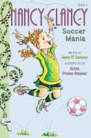 "Soccer mania / As her third-grade class makes its selections for the ""Graveyard of Boring Words"" and learns about ""superb synonyms,"" slow-footed Nancy enthusiastically plays on the soccer team, with the goal of just being mediocre, or maybe even a little better than average."