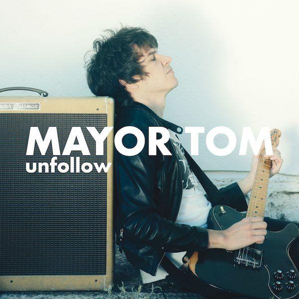 Mayor Tom: Unfollow - cover artwork