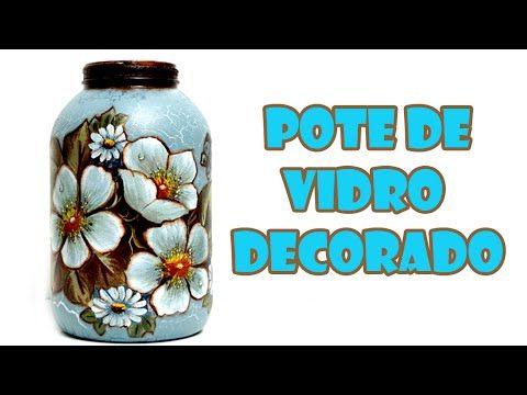 Pote de Vidro Reciclado e Decorado com Decoupage e Stencil ( ARTESANATO, DIY, RECICLAGEM) - YouTube