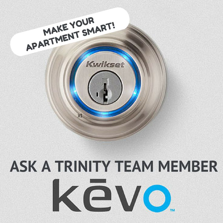 We are excited to present Trinity Smart Apartment upgrades with #Kevo products! Contact a Trinity Team Member for more information. Let's make our #apartments smart!