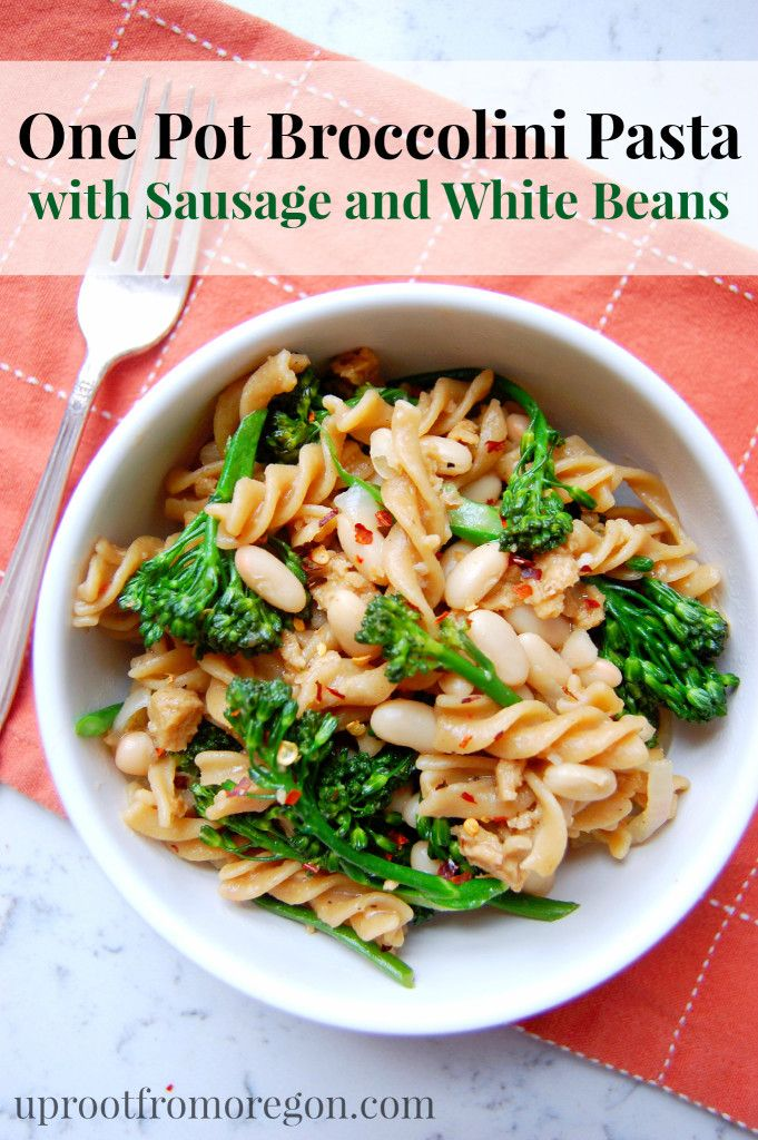 Simple One Pot Broccolini Pasta with Sausage and White Beans # ...