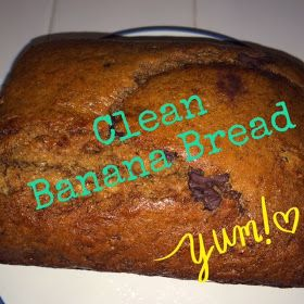 Clean Banana Bread, Healthy Fit Focused