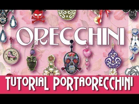 #DIY - TUTORIA PORTAORECCHINI FAI DA TE - YouTube