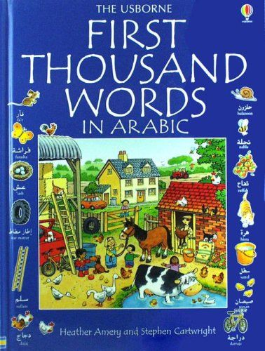 First Thousand Words in Arabic by Heather Amery
