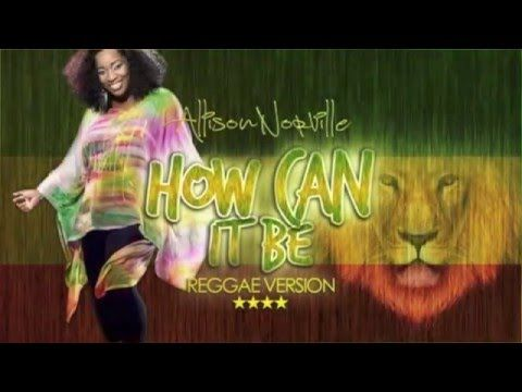 Lauren Daigle- How Can It Be Cover by-Allison Norville-Reggae Lyric Video - YouTube