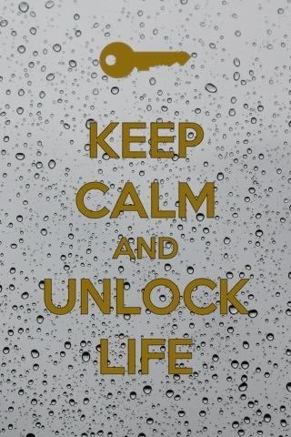Keep Calm~Unlock Life
