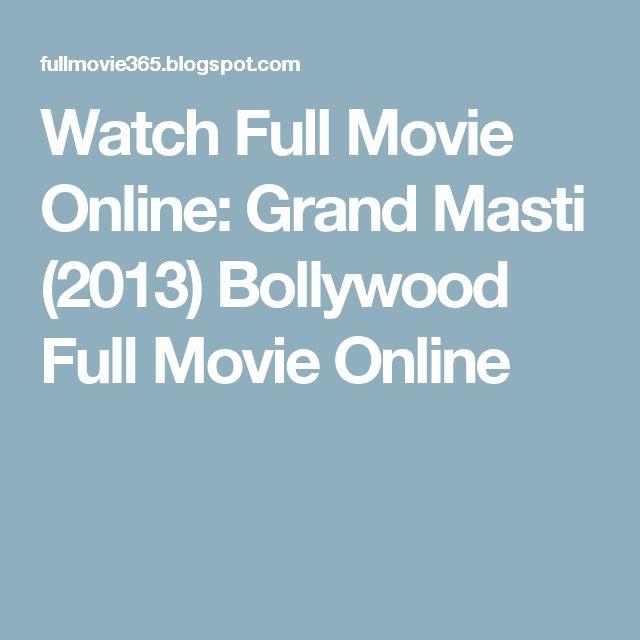 Watch Full Movie Online: Grand Masti (2013) Bollywood Full Movie Online