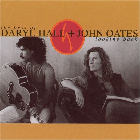 Daryl Hall & John Oates - The Best Of Daryl Hall & John Oates: Looking Back (Vinyl, LP) at Discogs