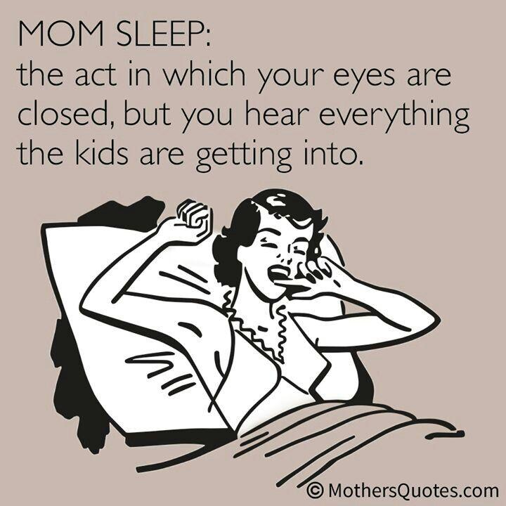 I am the master of Mom Sleep