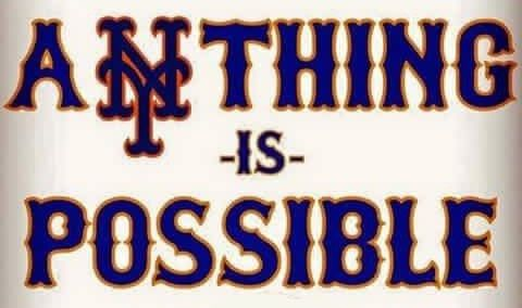 Mets Anything Is Possible