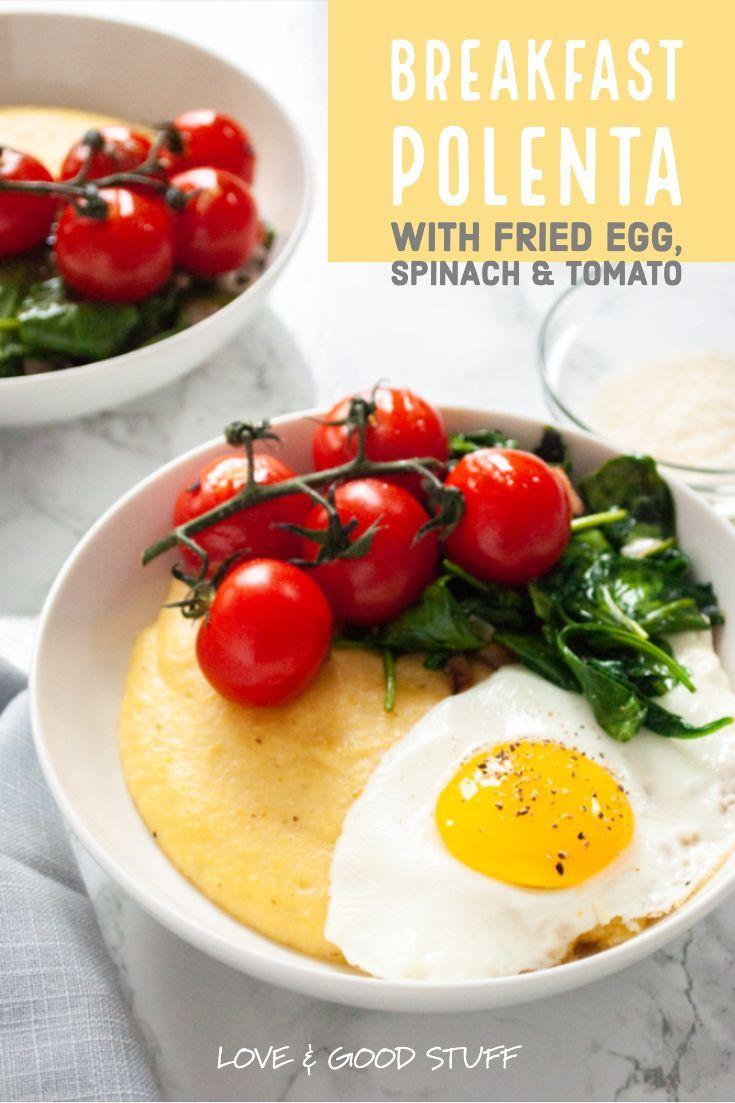 Breakfast Polenta Vegetarian Gluten Free Love And Good Stuff Recipe In 2020 Vegetarian Breakfast Best Breakfast Recipes