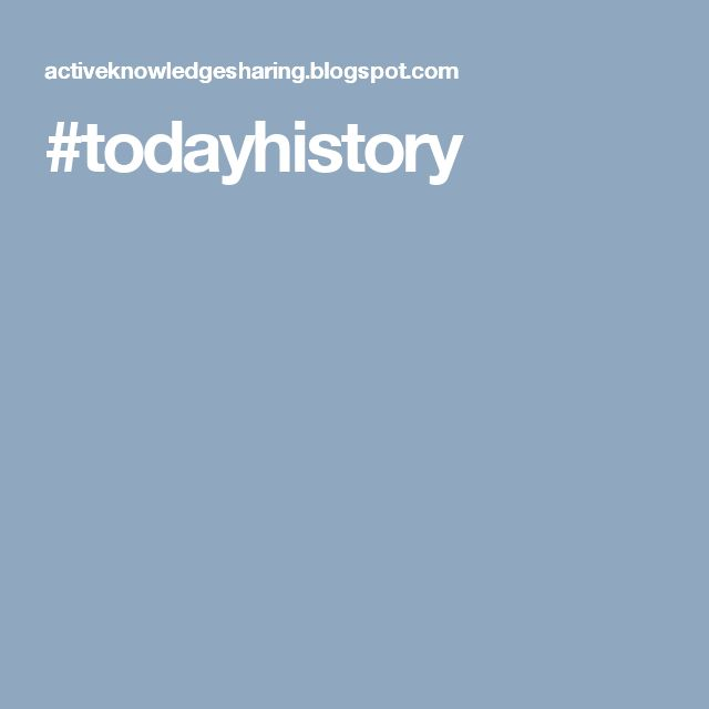 #todayhistory