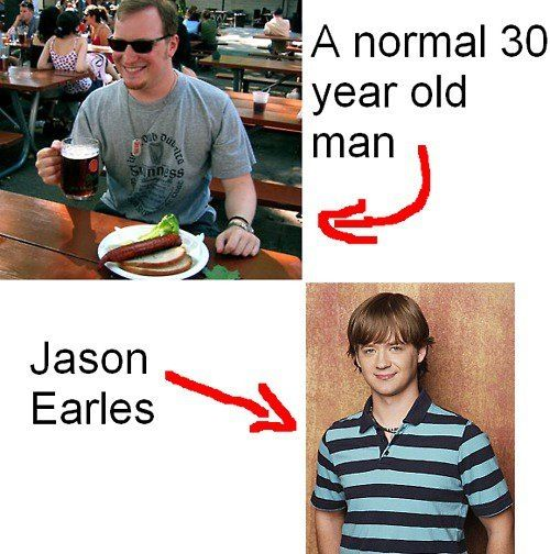 Jason Earles is like 36 now....I'm just surprised he has a wife.
