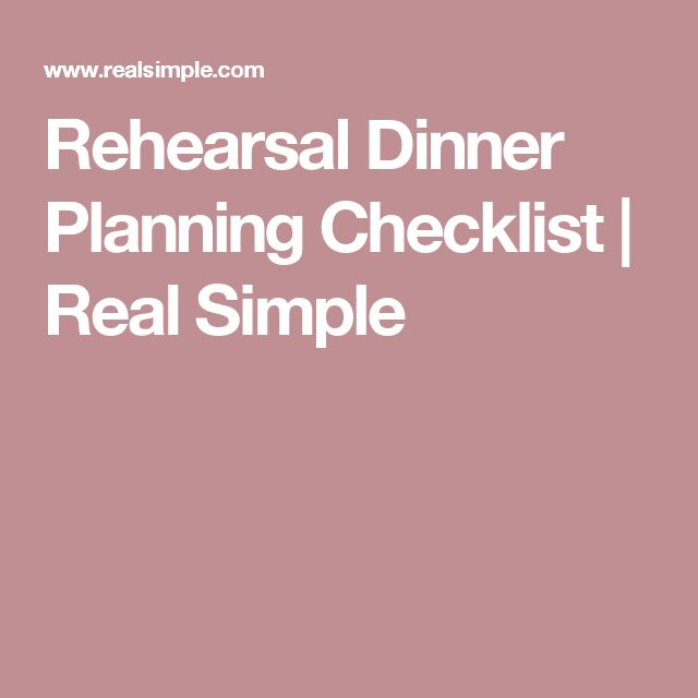 Rehearsal Dinner Planning Checklist | Real Simple