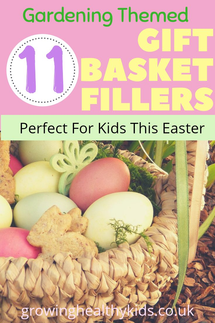 11 Gardening Themed Gift Basket Fillers -Perfect For The Kids This Easter. So, I'm made it my mission to find Easter Gift Basket filler's I can give to my kids that are Minimum Clutter, Useful and for more than just one use. My kids are going to love ...