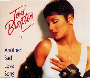 Toni Braxton - Another Sad Love Song (CD) at Discogs