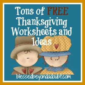 FREE Thanksgiving Worksheets and Ideas! - Blessed Beyond A Doubt