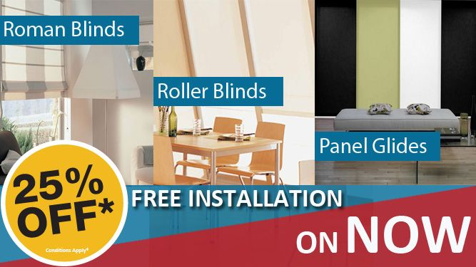 25% OFF Plus Free Standard Installation on Roman Blinds, Roller Blinds and Panel Glides.  To See the range of colours on offer or to book a FREE measure & quote: Visit http://apolloblinds.com.au/specials/ or Email us sales@apolloblinds.com.au - Call us 132 899