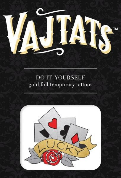 Gold Foil Tattoo Lucky Body Art Ink Gold Foil Temporary Tattoo Vaj-tat Do It Yourself. Transform yourself into an irresistible seductress. Vaj-tats are the perfect accessory to add a touch of glitz and glamour to your most intimate areas. Vaj-tats have been specifically developed for the temporary application on human skin, are easy to apply and non-toxic. Each applied piece lasts for up to 5 days, even through showering and swimming. Includes 3 sheets. 3 individual pieces. Lucky