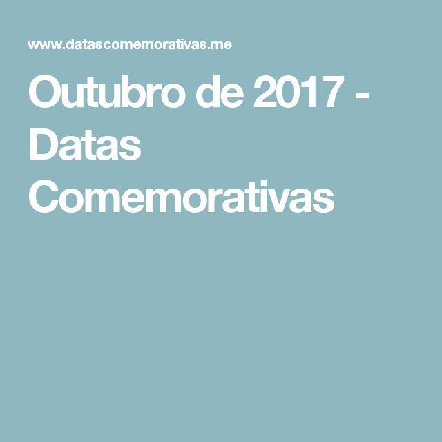 Outubro de 2017 - Datas Comemorativas