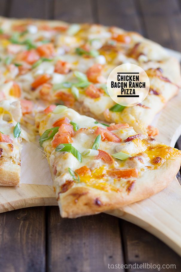 Chicken Bacon Ranch Pizza on Taste and Tell
