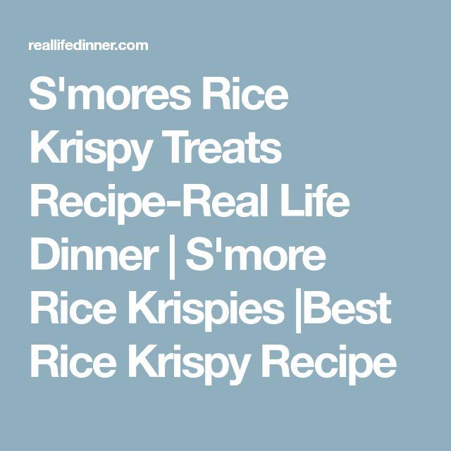 S'mores Rice Krispy Treats Recipe-Real Life Dinner   S'more Rice Krispies  Best Rice Krispy Recipe