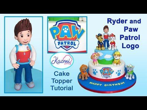 Paw Patrol (Cake Topper): Ryder and Logo / Patrulla de cachorros: Cómo hacer a Ryder y el Logo - YouTube