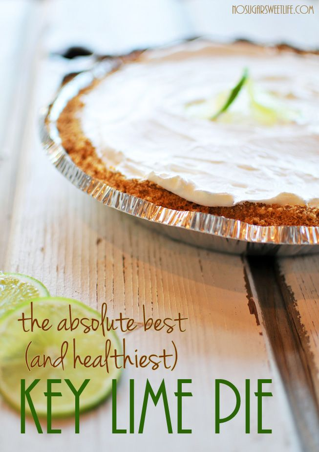 Yummy way to freshen up winter!! The Absolute Best (and Healthiest) Key Lime Pie | Nosh and Nourish