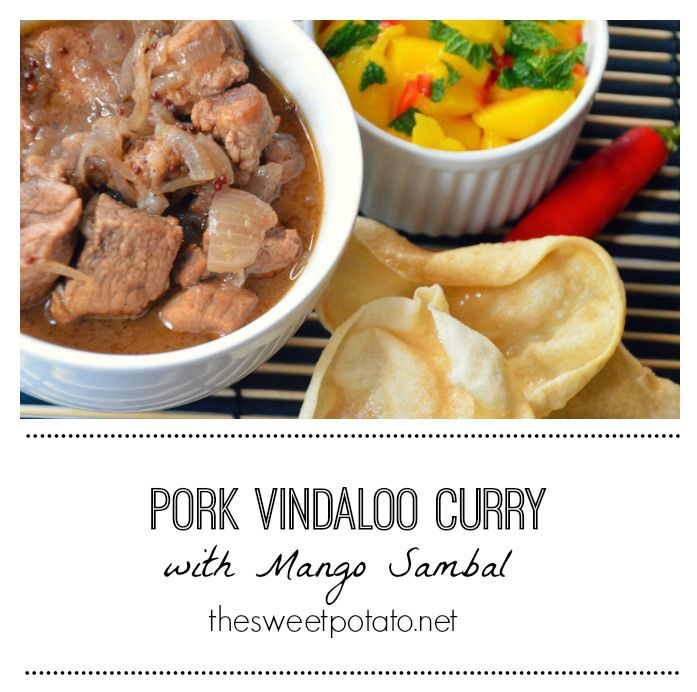 Pork vindaloo curry with mango sambal. Simply delicious.