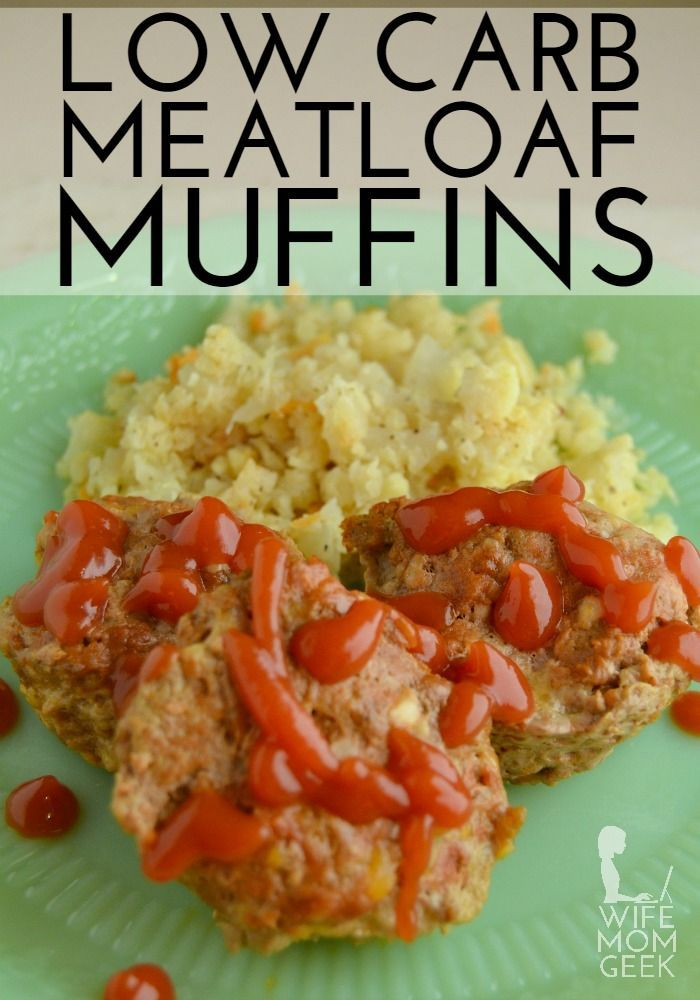 Low Carb Meatloaf Muffins - This is one of our go-to dinner recipes when we're craving comfort food.