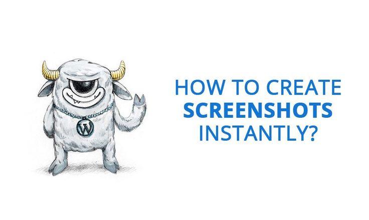 How to Save 40 Minutes on Average Creating Screenshots? http://blog.templatemonster.com/2016/06/06/create-screenshots-plugin-wordpress/