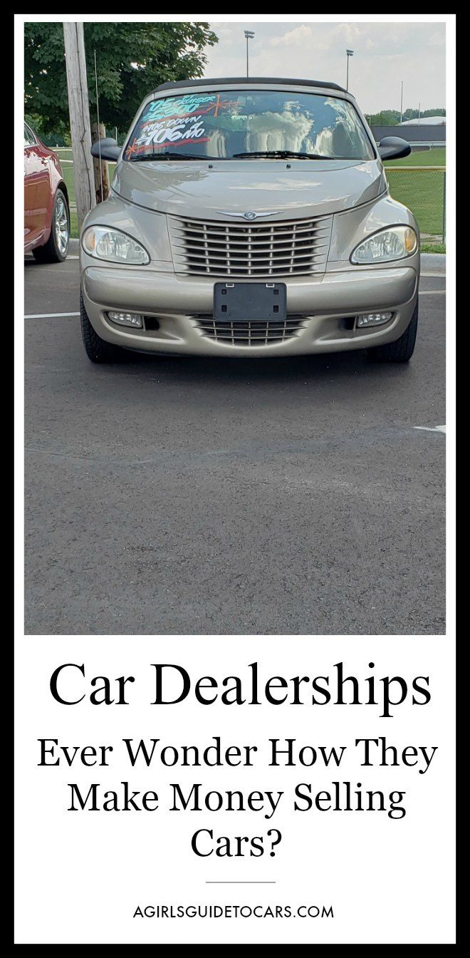 Shop Smart Know How Car Dealers Make Money A Girls Guide To Cars Car Dealer Car Best New Cars