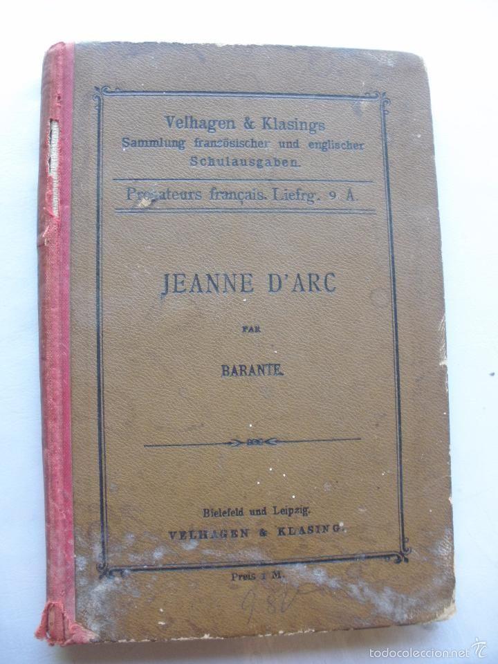 JEANNE D'ARC BIOGRAPHIE BARANTE LEIPZIG 1892 ANTIGUA BIOGRAFIA DE JUANA DE ARCO