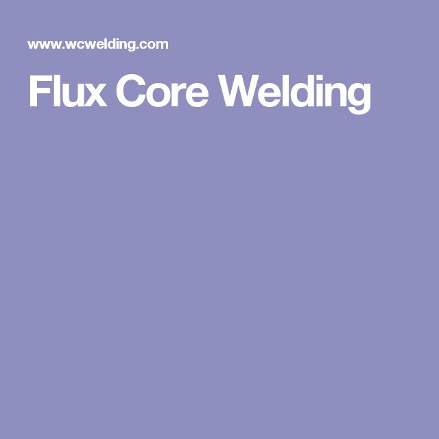 Flux Core Welding