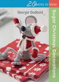 Twenty to Make: Sugar Christmas Decorations by Georgie Godbold http://www.searchpress.com/book/9781782210153/sugar-christmas-decorations