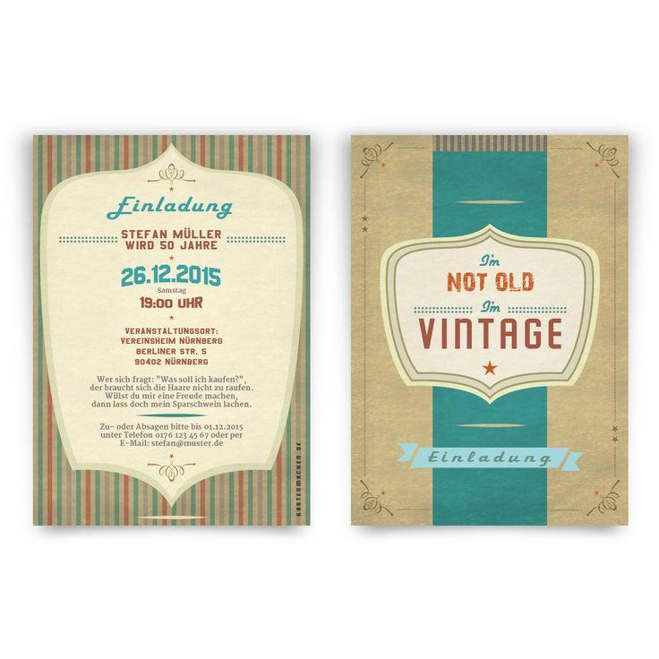 Einladungen - I'm not Old, I'm Vintage #geburtstag #einladung #geburtstagseinladung #vintage #notoldbutvintage #notold #birthday #invitation