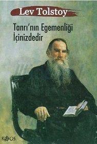 Tolstoy - Tanrının Egemenliği İçinizdedir