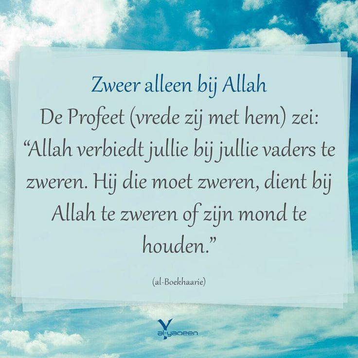 Hadith profeet Mohammed  Zweer alleen bij Allah   Al Yaqeen quotes  Hadith  Soennah