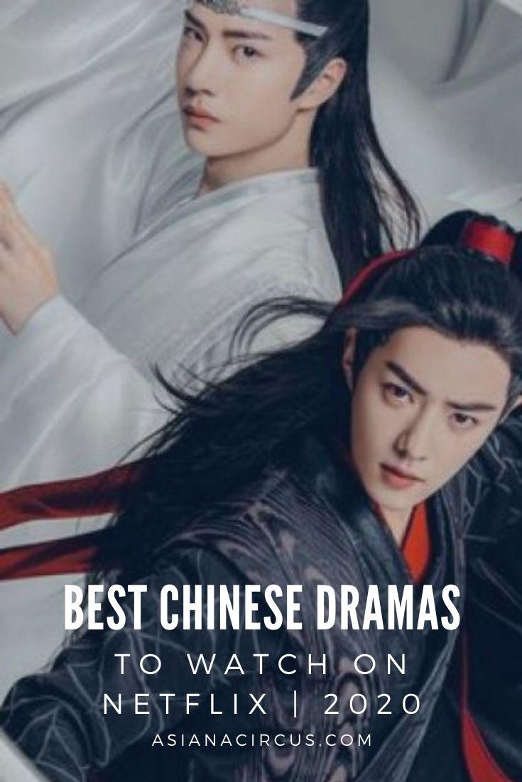 16 best chinese dramas to watch on netflix 2020 asiana