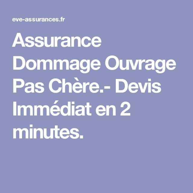 Assurance Dommage Ouvrage Pas Chère.- Devis Immédiat en 2 minutes.